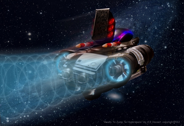 """Ready to jump to hyperspace"" by A.R. Vincent, copyright 2012"